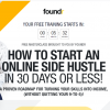 HOW TO START AN ONLINE SIDE HUSTLE IN 30 DAYS OR LESS! 3