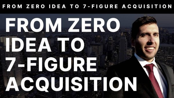 Jason Paul Rogers FROM ZERO IDEA TO 7FIGURE ACQUISITION 1