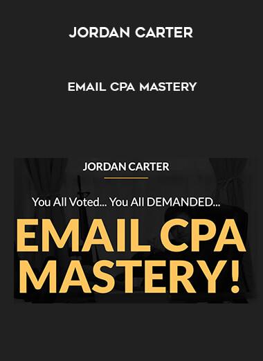 Jordan Carter - Email CPA Mastery 1