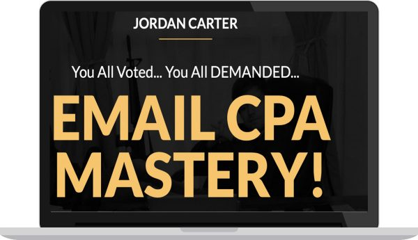Jordan Carter - Email CPA Mastery Pro Ticket 1
