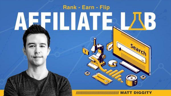 Matt Diggity - The Affiliate Lab 1
