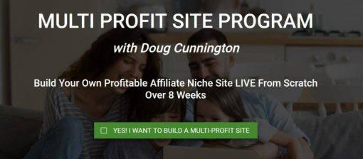 Doug Cunnington – Multi Profit Site
