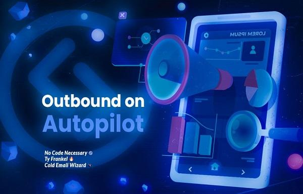 Nick Abraham - Outbound on Autopilot 1